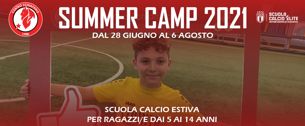 Schiaffino Summer Camp 2021
